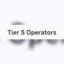 Tier 5  Operators