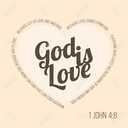 Small 73508794 bible verse for evangelist and valentine john 4 8 god is love typographic in heart shape