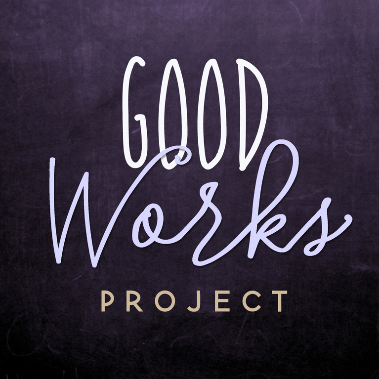 GOOD WORKS PROJECT FOUNDATION INC