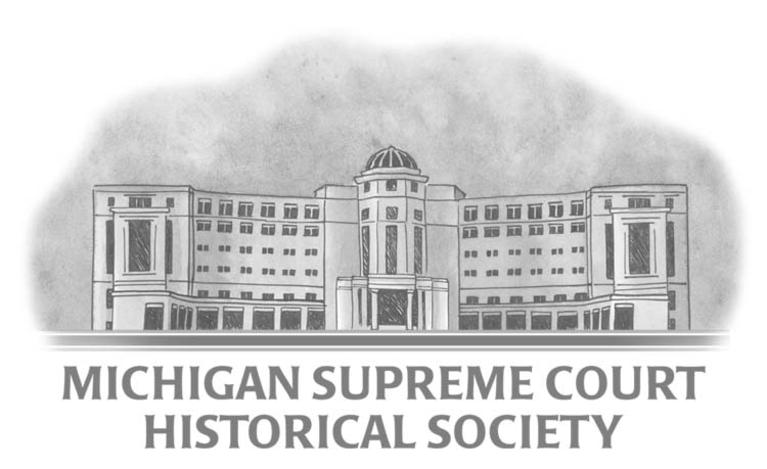Michigan Supreme Court Historical Society Inc