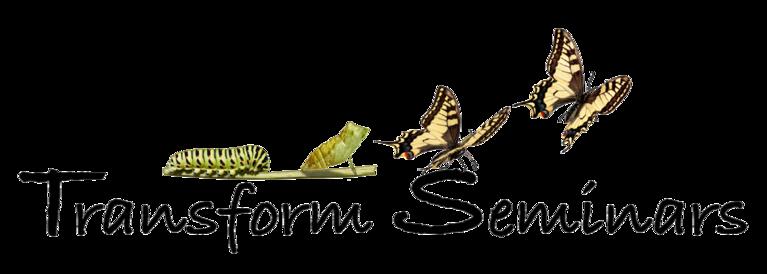 TRANSFORM SEMINARS