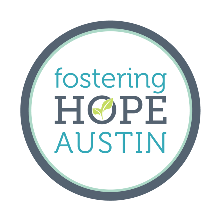 FOSTERING HOPE AUSTIN