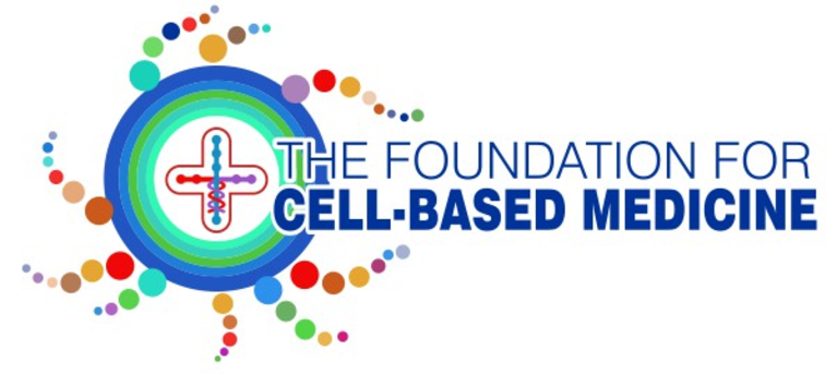 The Foundation for Cell-based Medicine
