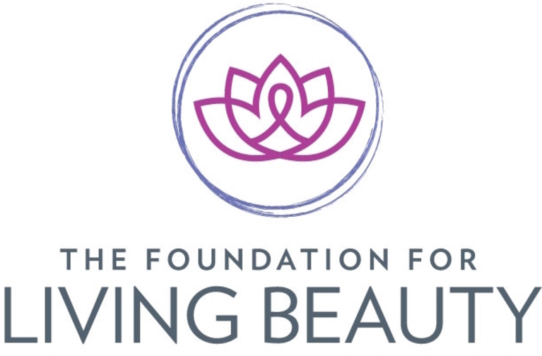 The Foundation for Living Beauty