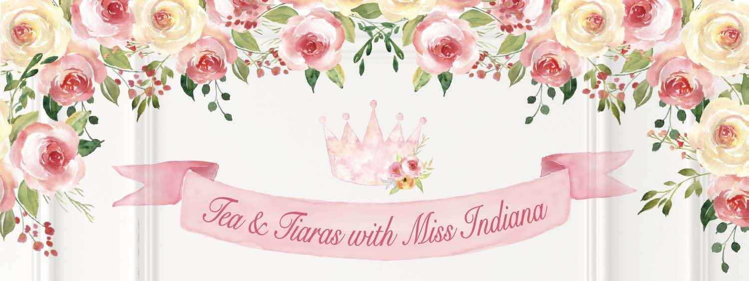 Tea and Tiaras with Miss Indiana image