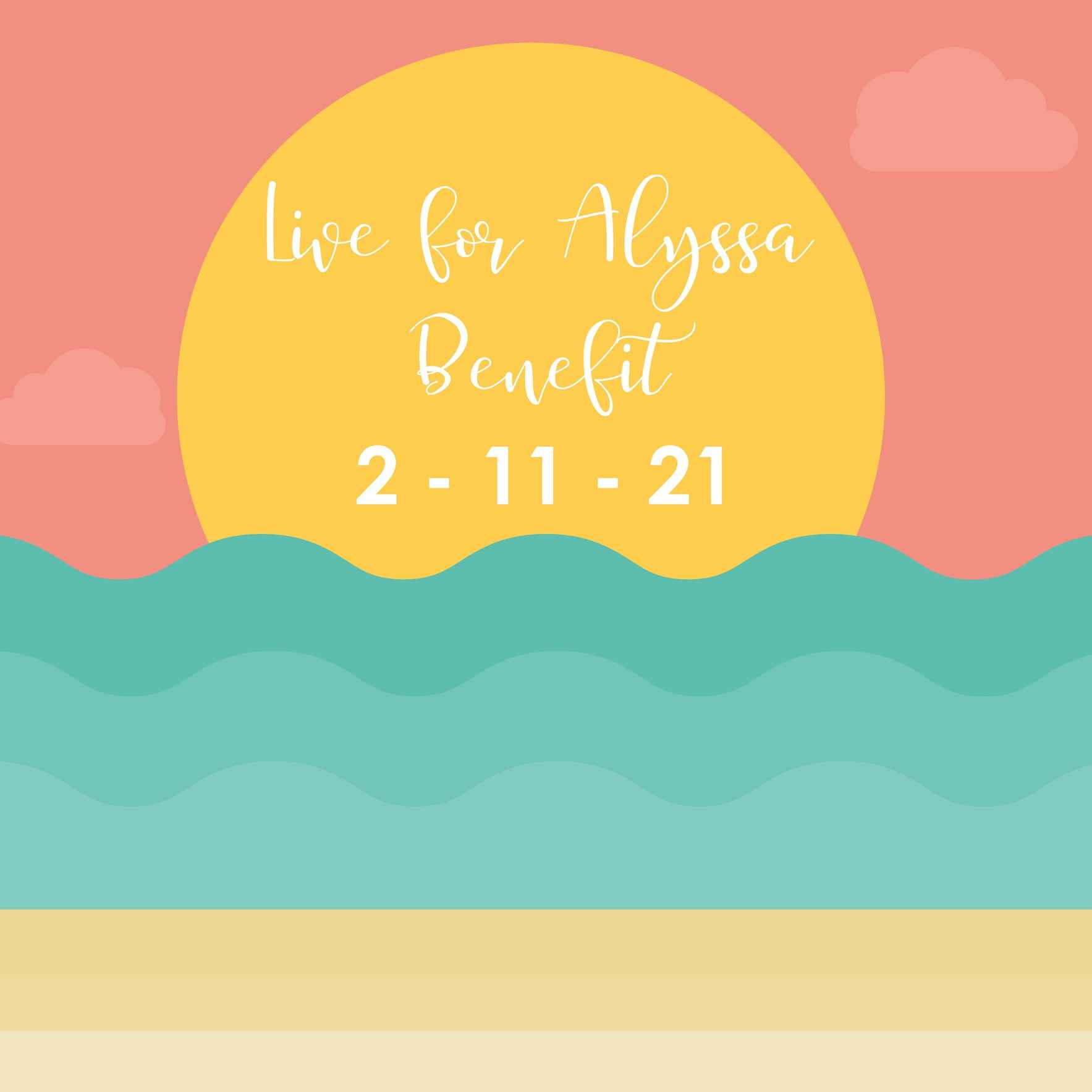 Virtual 2nd Annual Live For Alyssa Benefit image