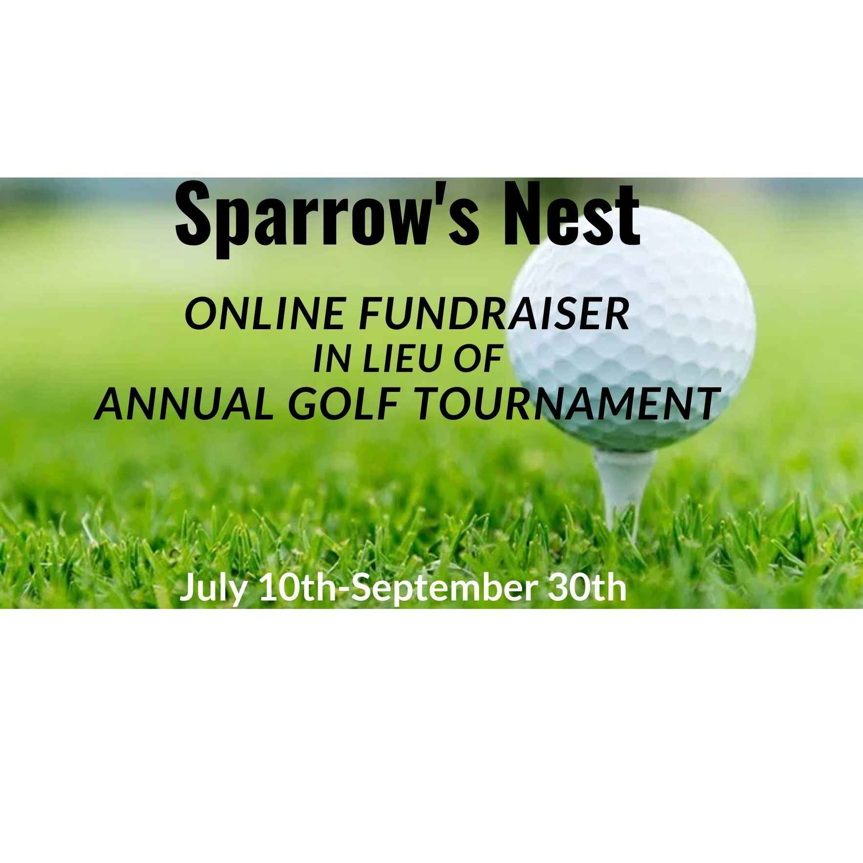 Sparrow's Nest ONLINE FUNDRAISER IN LIEU OF ANNUAL GOLF TOURNAMENT image
