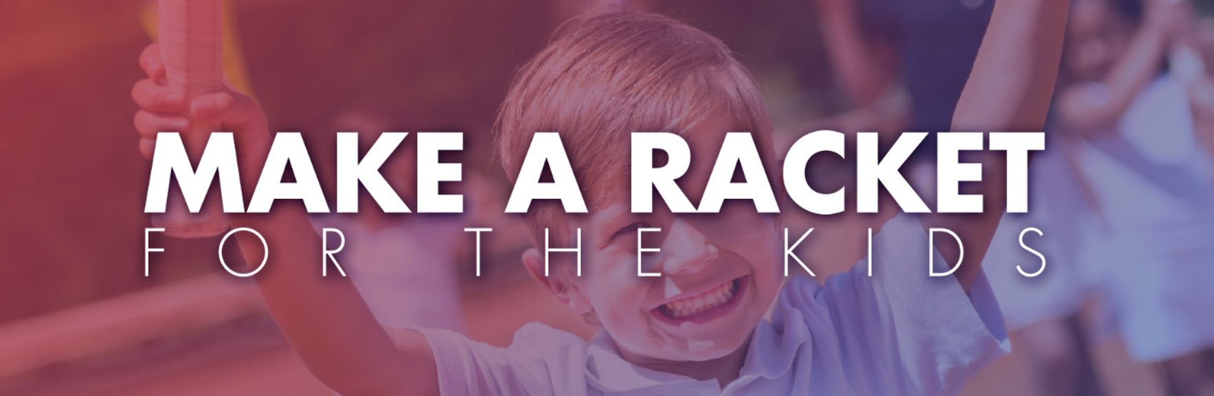 4th Annual Make a Racket for the Kids! image