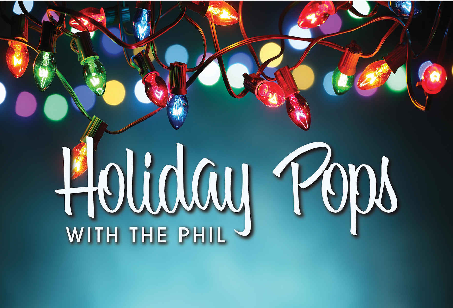 Holiday Pops with the Phil - 6:00PM image