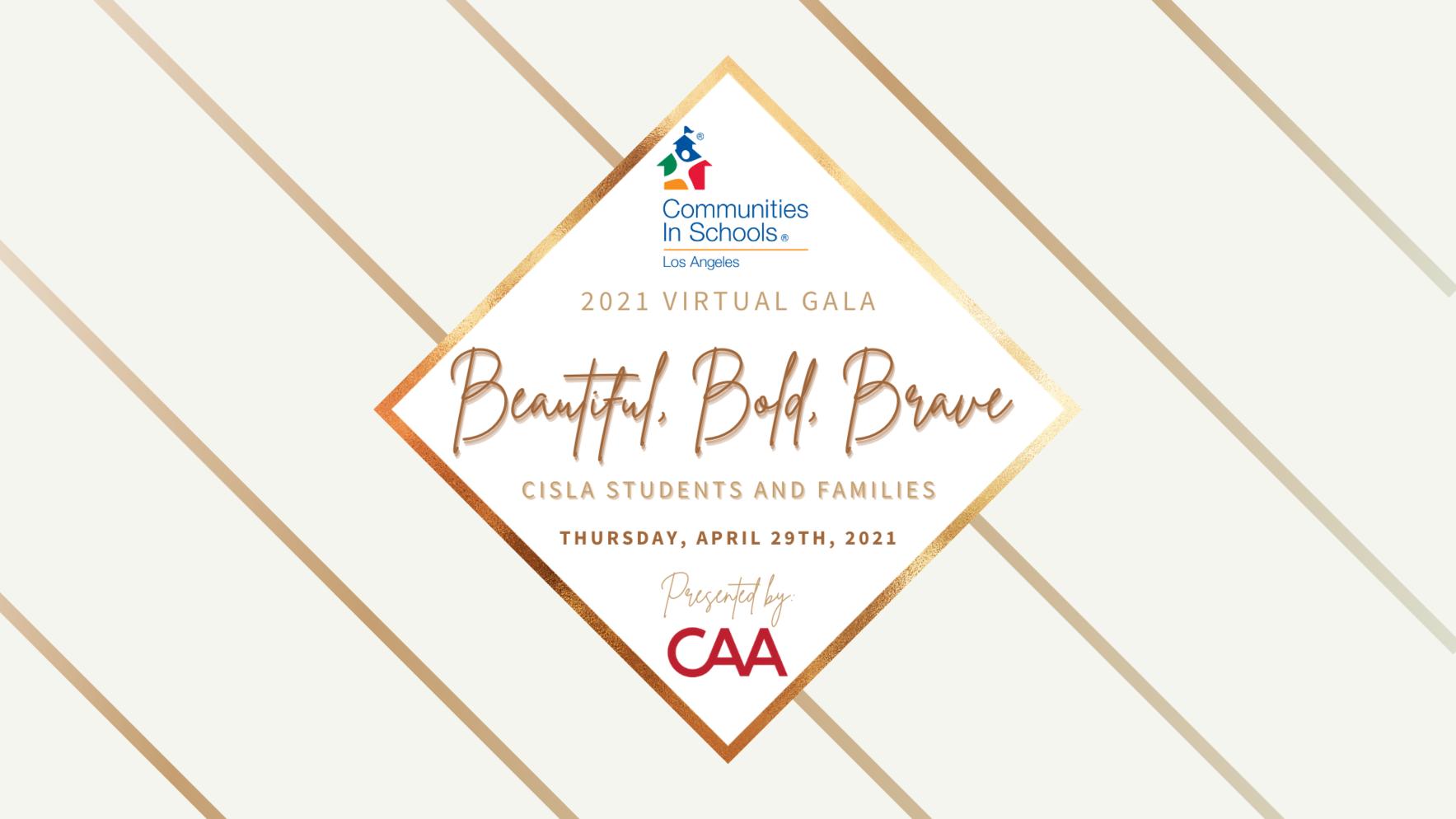 Beautiful, Bold, Brave - Virtual Gala 2021 - Presented by CAA & Mr. and Mrs. Schwartzberg image