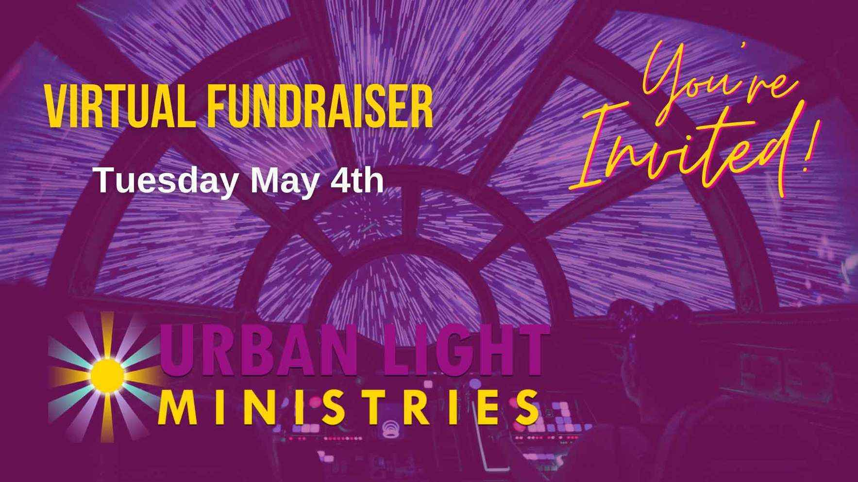 May The Fourth Be with Urban Light Ministries Virtual Event image