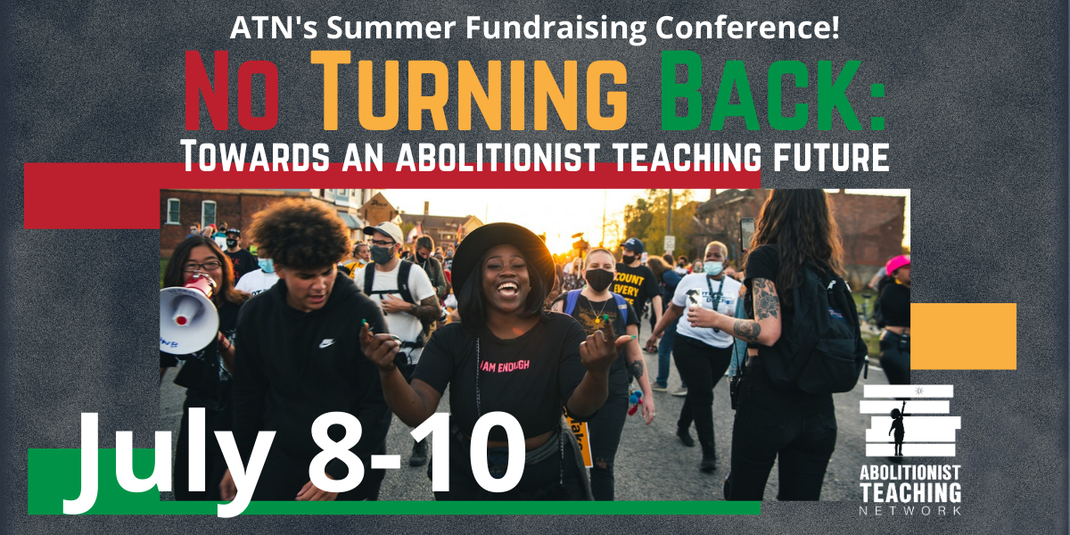 No Turning Back: Towards an Abolitionist Teaching Future image