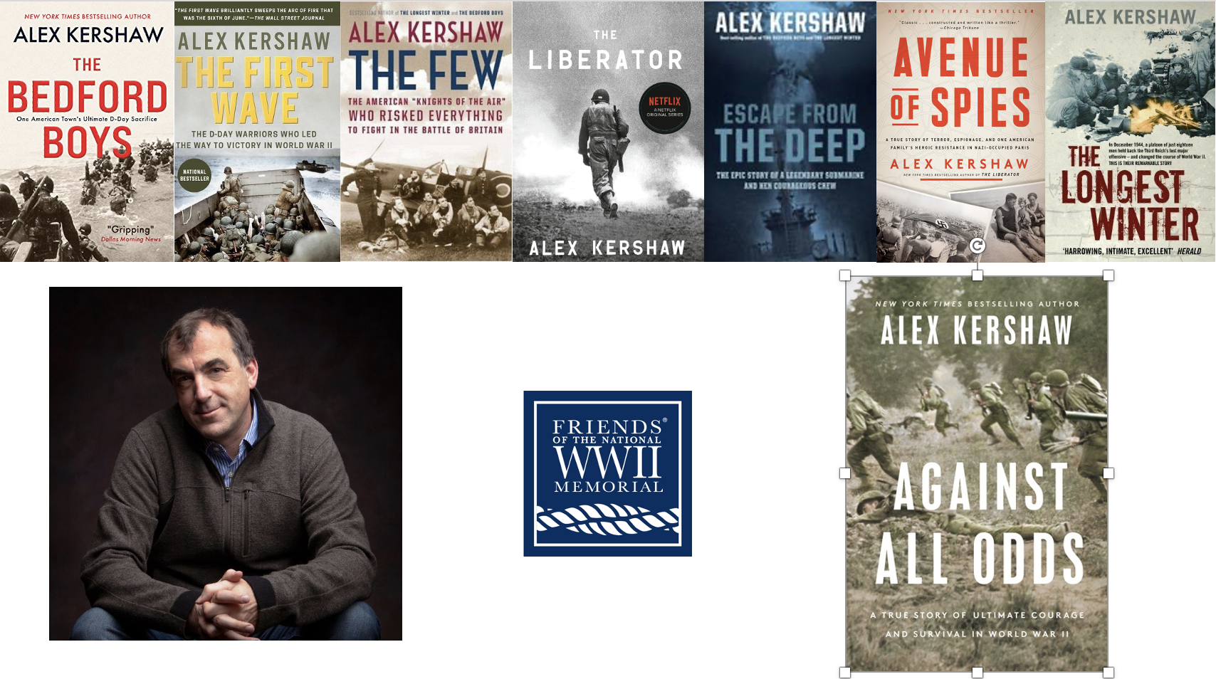 9th Annual Haydn Williams WWII Memorial Legacy Lecture featuring New York Times best-selling author Alex Kershaw image