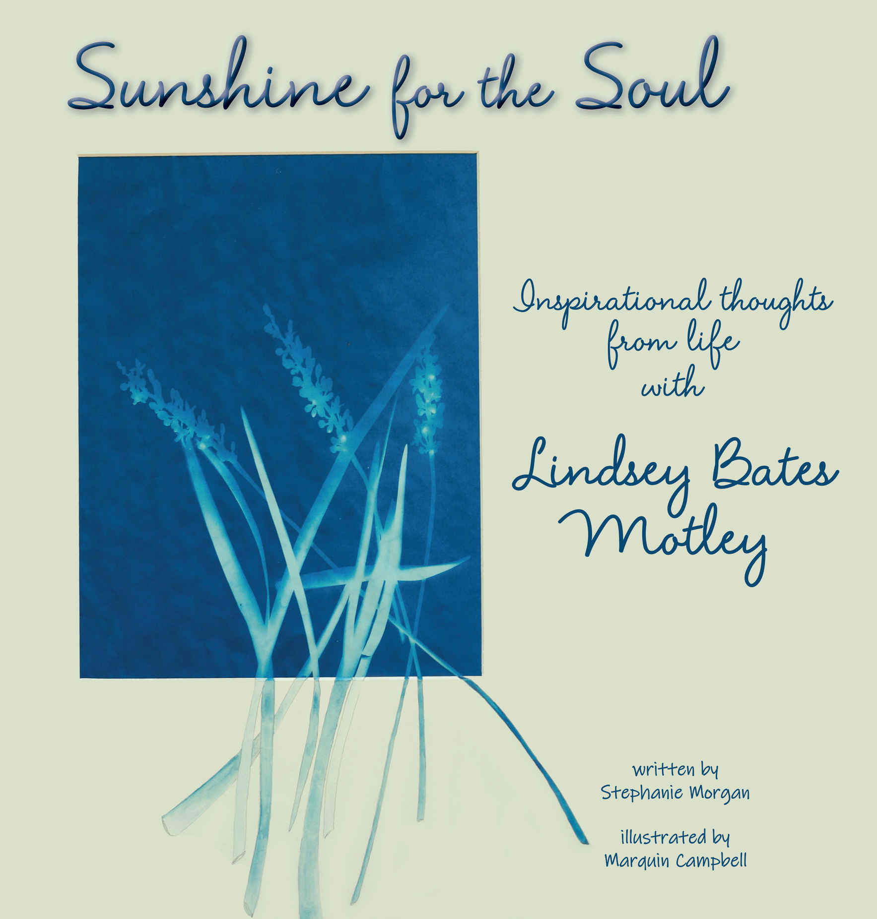 Sunshine for the Soul, Inspirational thoughts from life with Lindsey Bates Motley image