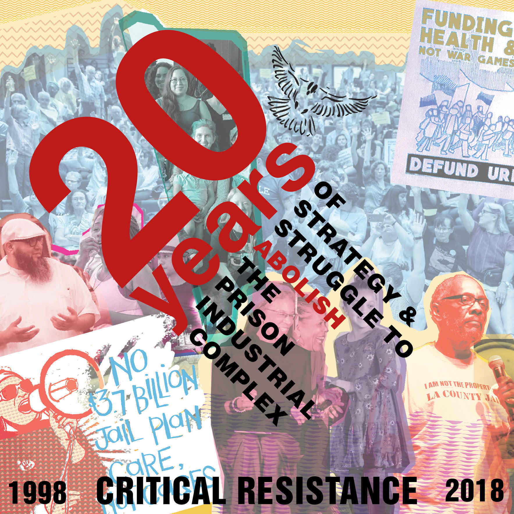Critical Resistance: 20 Years of Strategy and Struggle for Abolition image