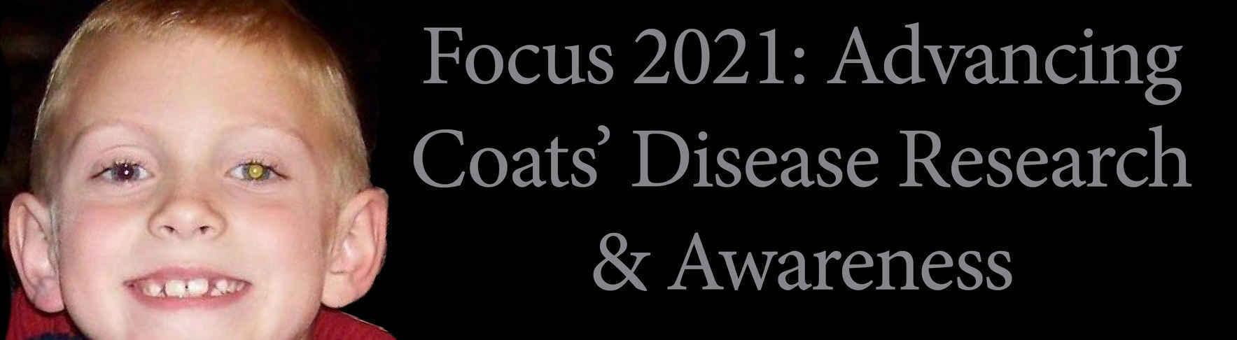 Focus 2021: Advancing Coats' Disease Research & Awareness image