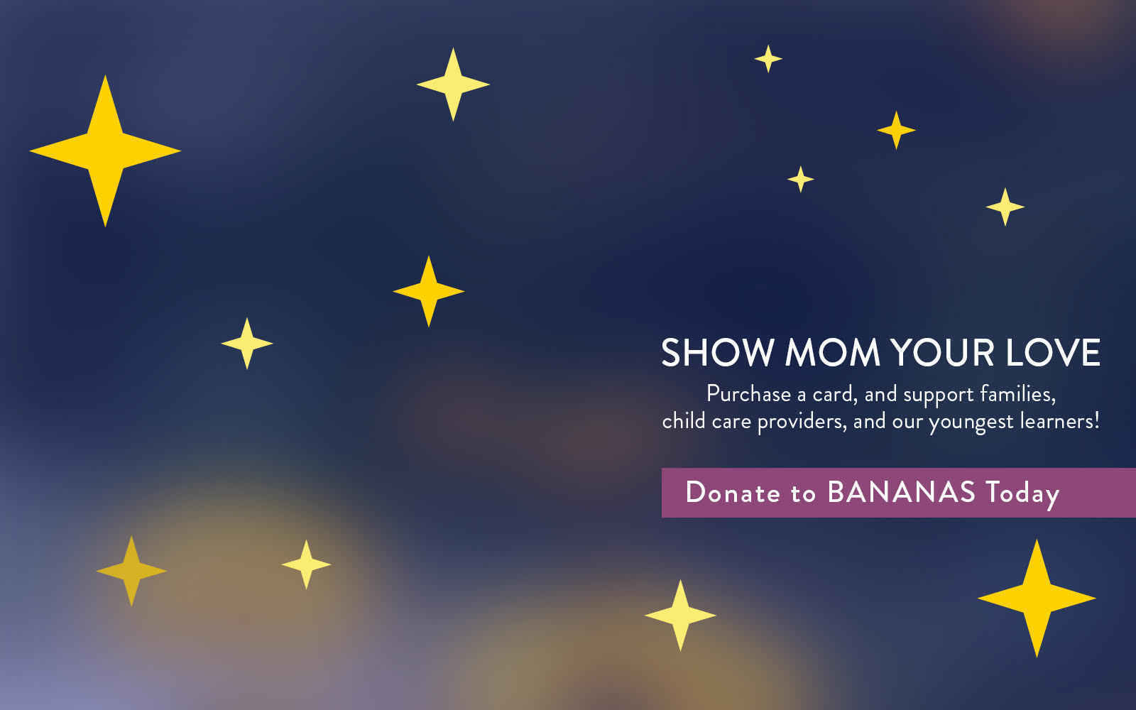 BANANAS Mother's Day Campaign: Honoring ALL our Mothers Have Done image