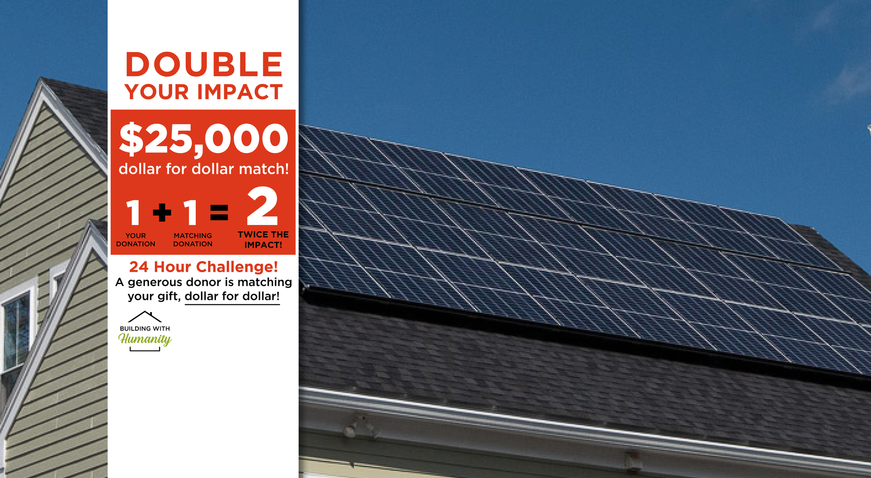 Help us reach our $25k match challenge to put energy saving solar panels on two new homes! image