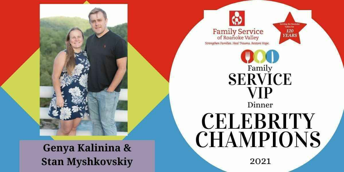 Join Genya Kalinina and Stan Myshkovskiy in helping Family Service restore health and hope for individuals in the Roanoke Valley! image