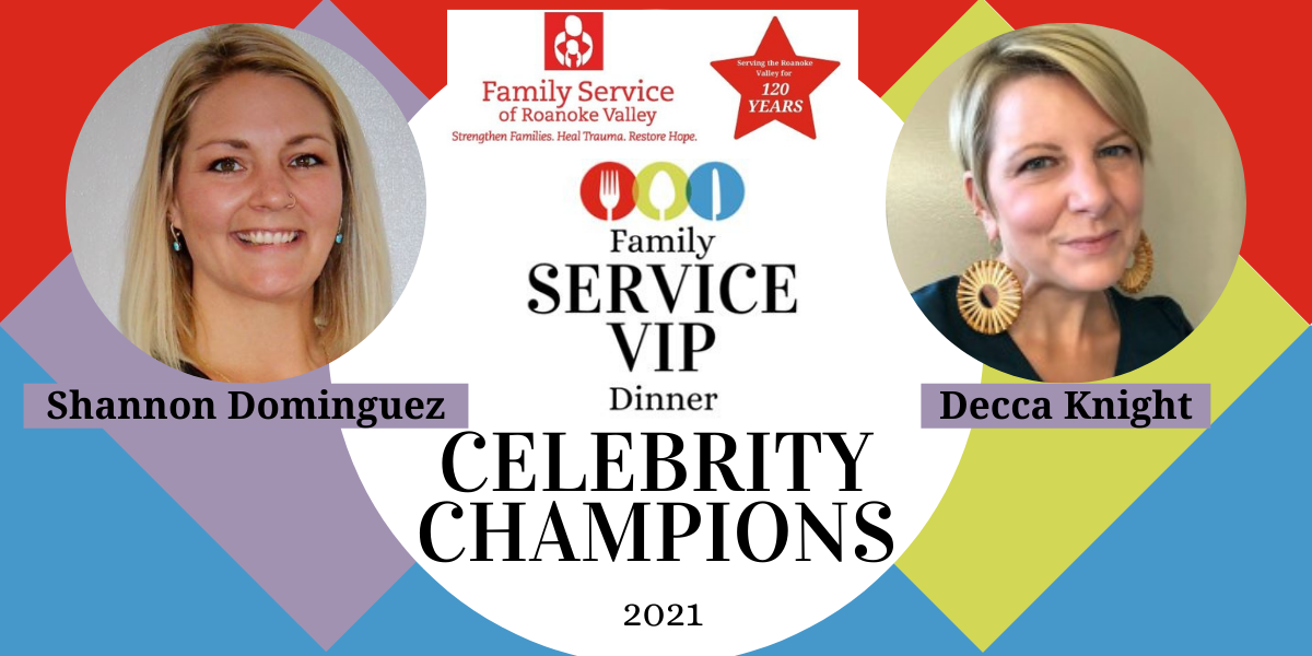 Join Shannon Dominguez and Decca Knight in helping Family Service restore health and hope for individuals in the Roanoke Valley! image