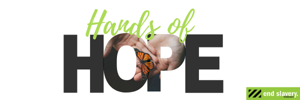 Provide ongoing hope to survivors of human trafficking by joining Hands of Hope image