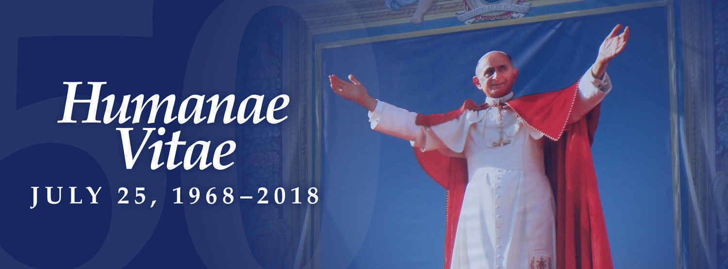 Join us in our effort to promote Humanae Vitae in today's culture! image