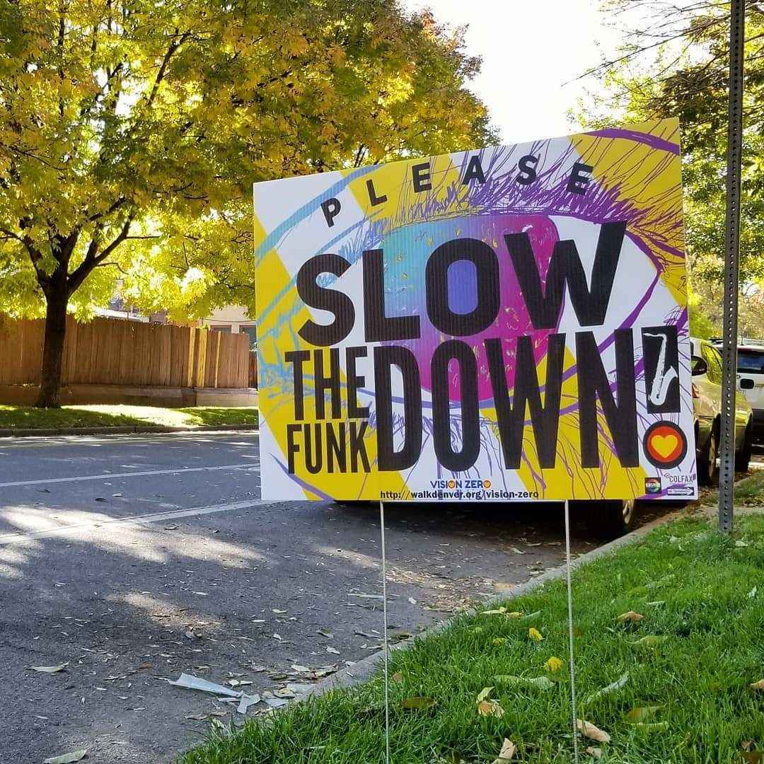 """Help us raise funds to print additional """"Slow the Funk Down"""" yard signs! image"""