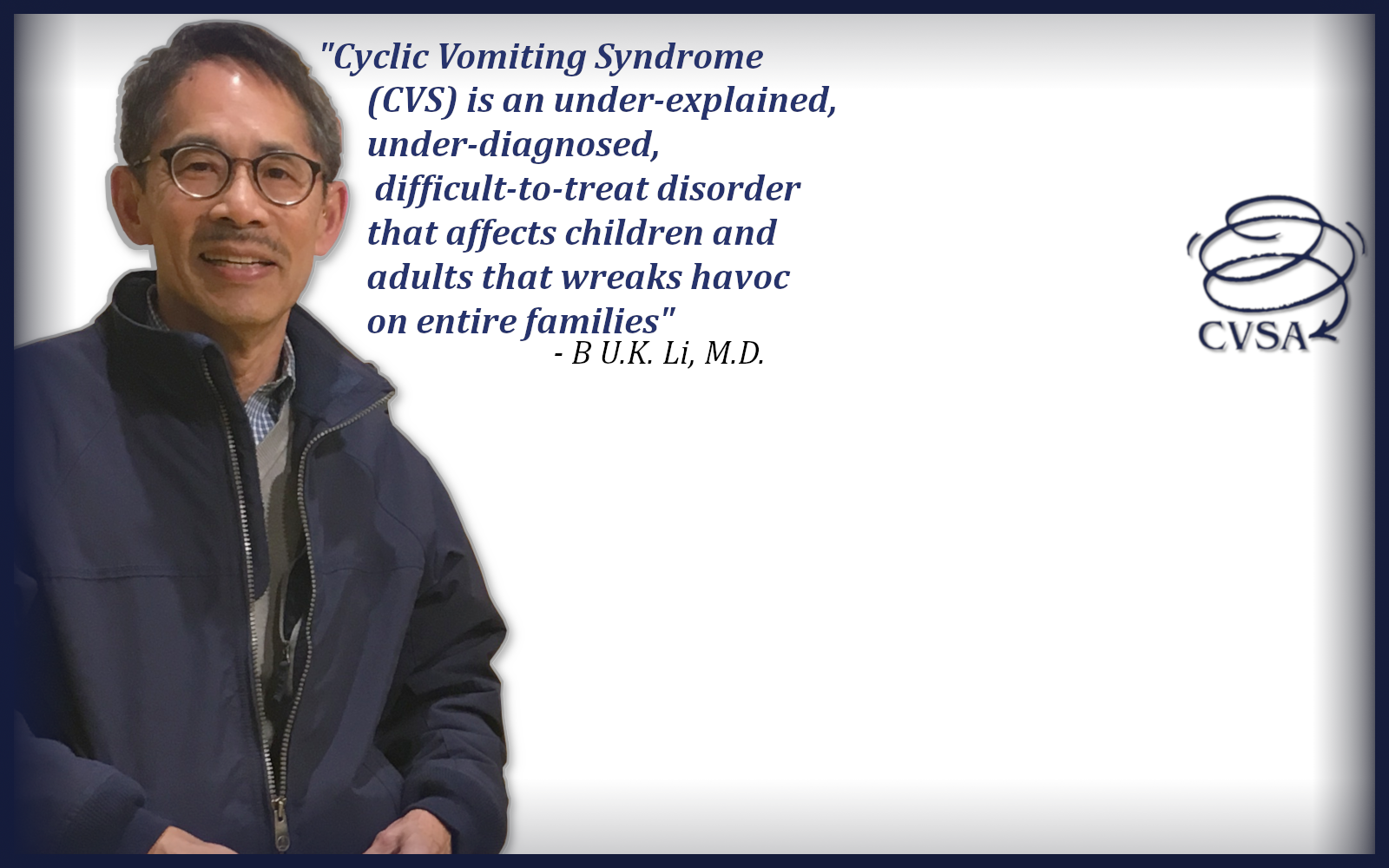 In honor of Dr. B Li's retirement in 2016, the Cyclic Vomiting Syndrome Association created a new education initiative to help train new professional leaders in the treatment and research of CVS. image