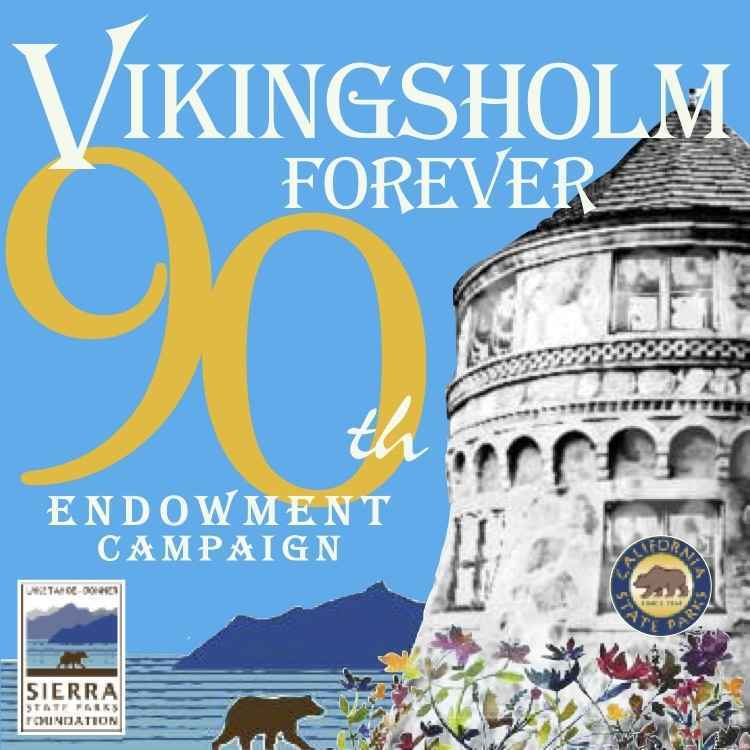 The Vikingsholm Endowment Campaign is your legacy opportunity. image