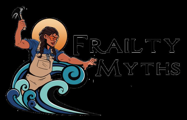FRAILTY MYTHS