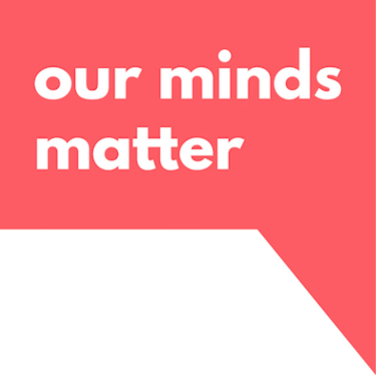 Our Minds Matter