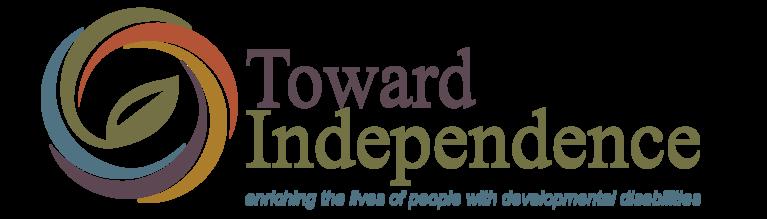 Toward Independence Inc