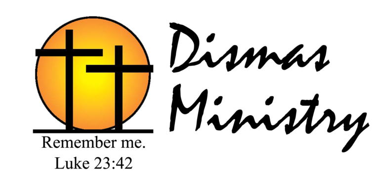 DISMAS MINISTRY
