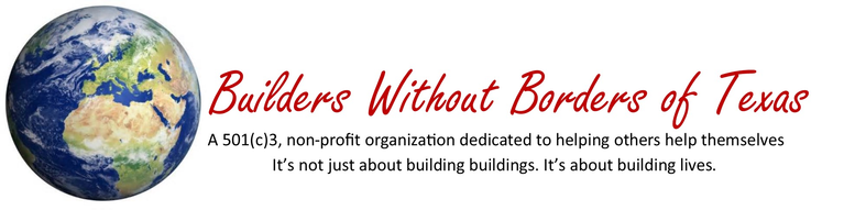 BUILDERS WITHOUT BORDERS OF TEXAS INC