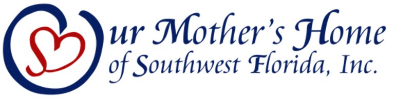 OUR MOTHER'S HOME OF SOUTHWEST FL, INC