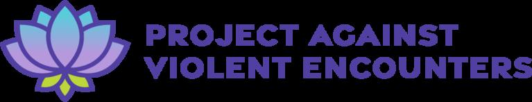 Project Against Violent Encounters