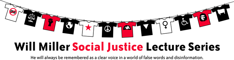 Will Miller Social Justice Lecture Series