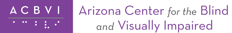 Arizona Center for the Blind and Visually Impaired